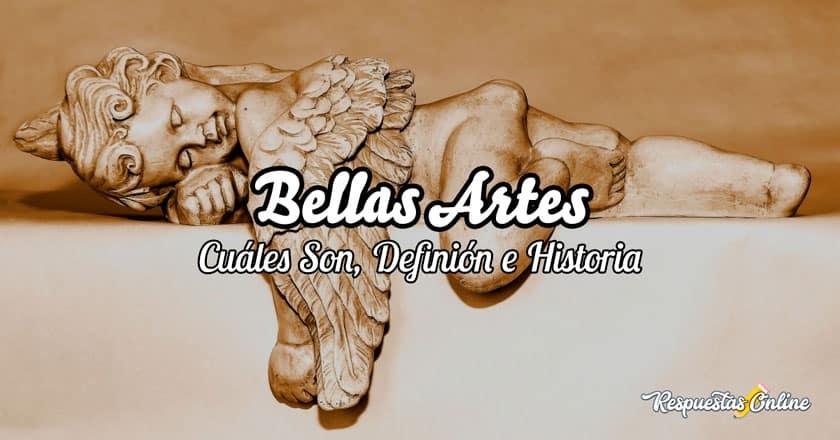 Definición e historia de las bellas artes