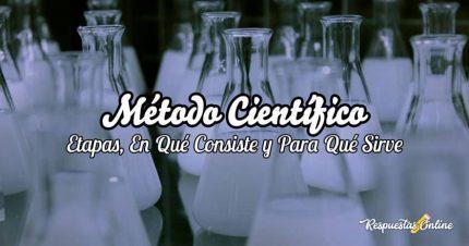 Método Científico: Pasos, Características y Ejemplos